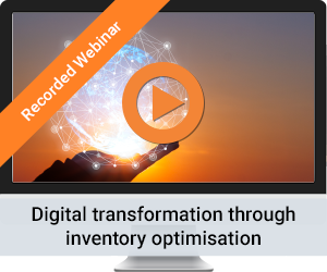On-demand Webinar - Digital transformation through inventory optimisation