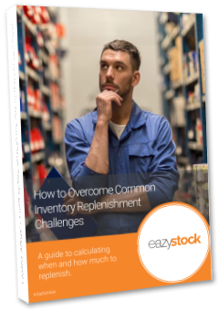 eBook - Overcome 3 Common Inventory Replenishment Challenges
